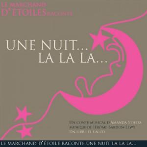 Une Nuit... La La La...