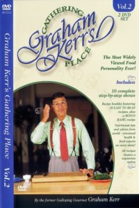Graham Kerr's Gathering Place DVD Vol 2 Cover