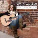 Mati Haskell - Back To Your Arms